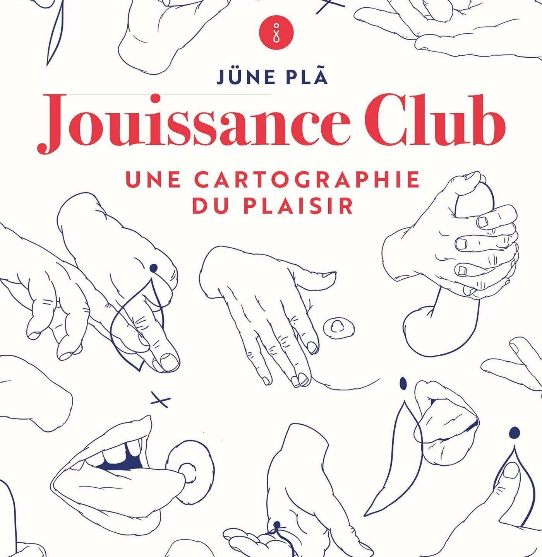 Jouissance Club, par Jüne Plă aux éditions Marabout, 15,90€.