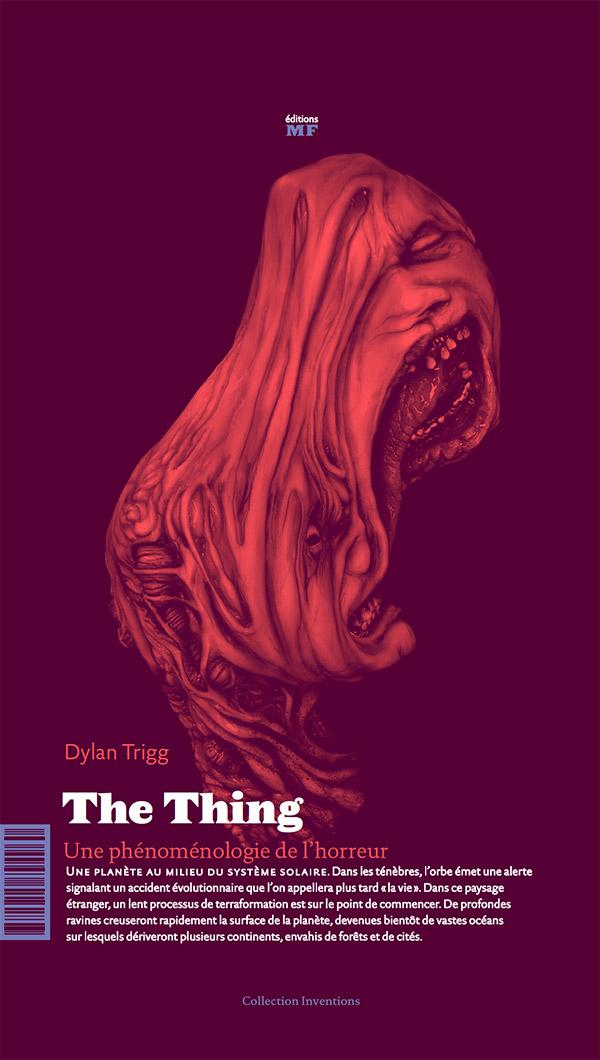 The Thing, phénoménologie de l'horreur, un livre de Dylan Trigg, 16 €