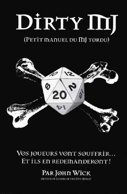 Dirty MJ, un récit d'un type à l'ego boursouflé qui assassine le jeu de rôle, 15 euros, chez Arkhane Asylum Publishing.